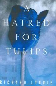 Cover of: A Hatred for Tulips
