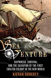 Cover of: Sea venture: Shipwreck, Survival, and the Salvation of the First English Colony in the New World