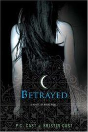 Cover of: Betrayed | PC Cast