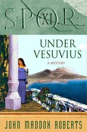Cover of: SPQR XI: Under Vesuvius (The SPQR Roman Mysteries)