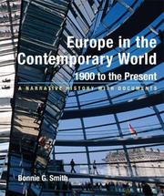 Cover of: Europe in the Contemporary World: 1900 to Present | Bonnie G. Smith