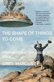 Cover of: The shape of things to come