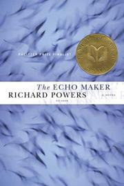 Cover of: The Echo Maker | Richard L. Powers