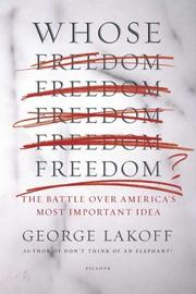 Cover of: Whose Freedom?: The Battle Over America's Most Important Idea