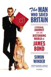 Cover of: The Man Who Saved Britain | Simon Winder