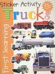 Cover of: Sticker Activity Trucks (First Learning) (First Learning) | Roger Priddy