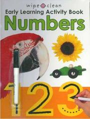 Cover of: Wipe Clean Early Learning Activity Book - Numbers (Wipe Clean Early Learning Activity Book) | Roger Priddy