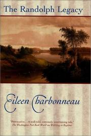 Cover of: The Randolph legacy | Eileen Charbonneau