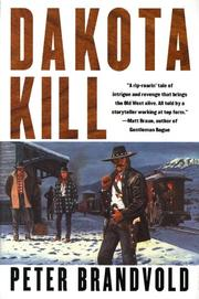Cover of: Dakota kill | Peter Brandvold