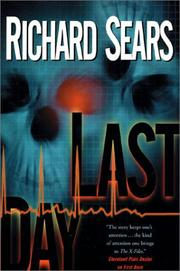 Cover of: Last day | Sears, Richard.