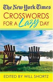 Cover of: The New York Times Crosswords For A Lazy Day | Will Shortz