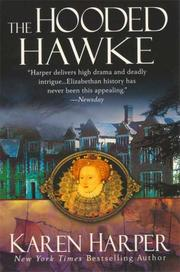 Cover of: The Hooded Hawke (Elizabeth I Mysteries, Book 9)
