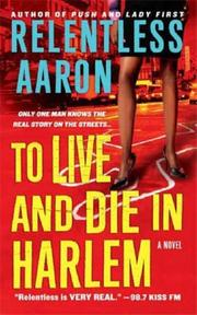 Cover of: To Live & Die in Harlem