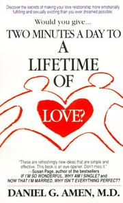 Cover of: Two Minutes a Day to a Lifetime of Love