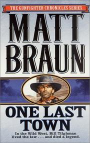 Cover of: One Last Town (The Gunfighter Chronicles Series)