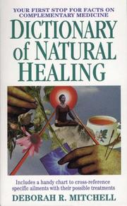 Cover of: Dictionary of natural healing
