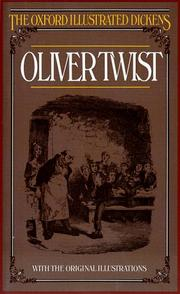 Cover of: Oliver Twist (Oxford Illustrated Dickens) | Charles Dickens