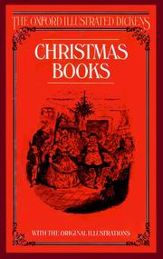 Cover of: Christmas Books (The Oxford Illustrated Dickens) | Charles Dickens