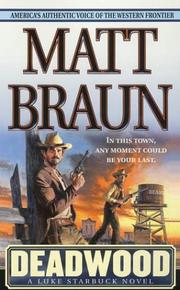 Cover of: Deadwood (A Luke Starbuck Novel)