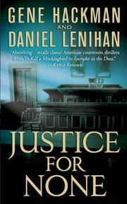 Cover of: Justice For None: A Novel