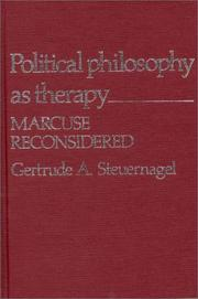Political philosophy as therapy by Gertrude A. Steuernagel