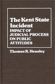 Cover of: The Kent State incident: impact of judicial process on public attitudes