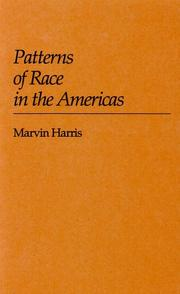 Cover of: Patterns of race in the Americas