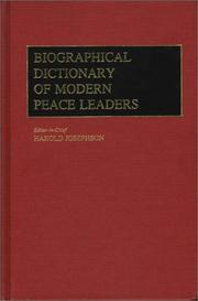 Cover of: Biographical dictionary of modern peace leaders