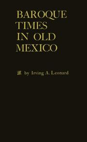 Cover of: Baroque times in old Mexico