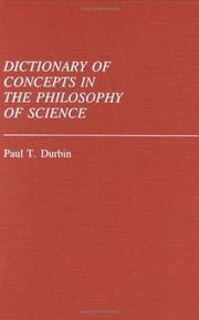 Cover of: Dictionary of concepts in the philosophy of science | Paul T. Durbin