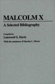 Cover of: Malcolm X, a selected bibliography | Lenwood G. Davis