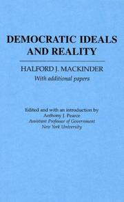 Democratic ideals and reality by Mackinder, Halford John Sir