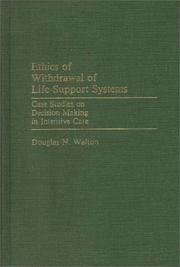 Cover of: Ethics of withdrawal of life-support systems