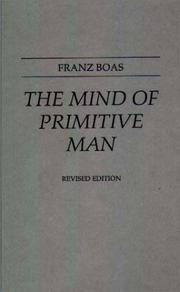 Cover of: mind of primitive man | Franz Boas