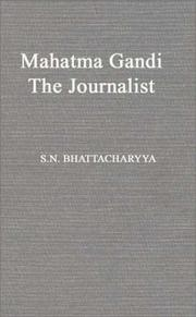 Cover of: Mahatma Gandhi, the journalist