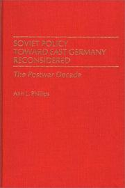 Cover of: Soviet policy toward East Germany reconsidered