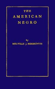The American Negro by Melville J. Herskovits