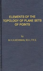 Elements of the topology of plane sets of points by M. H. A. Newman