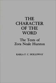 Cover of: character of the word | Karla F. C. Holloway