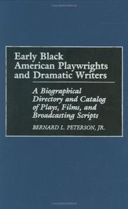 Cover of: Early Black American playwrights and dramatic writers