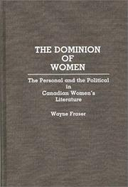 Cover of: dominion of women | Wayne Fraser
