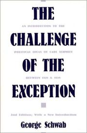 The challenge of the exception by Schwab, George.