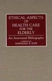 Cover of: Ethical aspects of health care for the elderly
