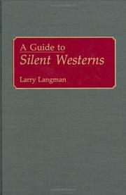 Cover of: A guide to silent westerns
