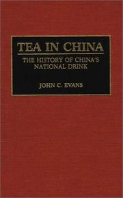 Cover of: Tea in China | John C. Evans