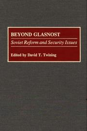 Cover of: Beyond Glasnost | David T. Twining