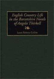 Cover of: English country life in the Barsetshire novels of Angela Thirkell
