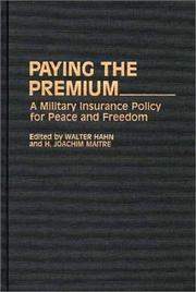 Cover of: Paying the premium | edited by Walter Hahn and H. Joachim Maitre.