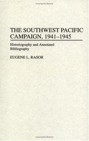 Cover of: Southwest Pacific campaign, 1941-1945 | Eugene L. Rasor