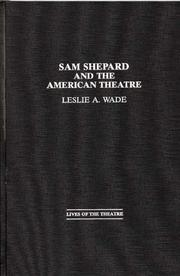 Cover of: Sam Shepard and the American theatre